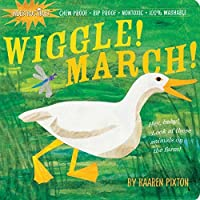 Indestructibles Wiggle! March! by Kaaren Pixton(2009-12-16)