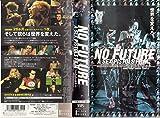 ノーフューチャー~ア・セックス・ピストルズ フィルム~【字幕版】 [VHS]