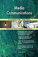Media Communications A Complete Guide - 2020 Edition