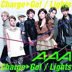 Charge & Go!/ Lights(DVD付)【ジャケットA】