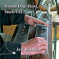 Hound Dogs Howl, Steels Cry