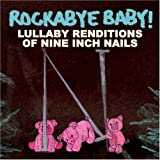 Nine Inch Nails Lullaby Renditions