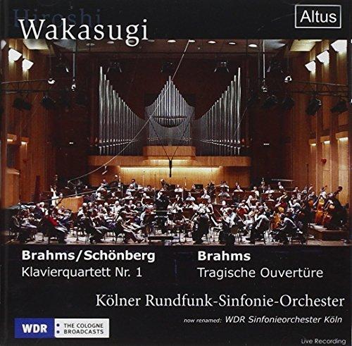 ブラームス:悲劇的序曲、ブラームス(シェーンベルク編曲):ピアノ四重奏曲第1番 (Brahms: Tragische Ouverture, Brahms/Schonberg: Klavierquartett Nr.1 / Hiroshi Wakasugi, Kolner Rundfunk-Sinfonie-Orchester)