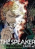 「CANIS THE SPEAKER」#2/ZAKK
