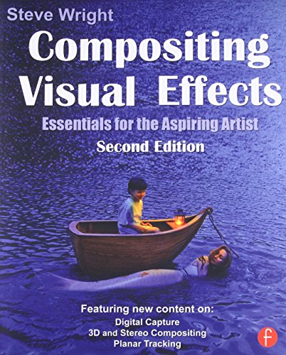 Download Compositing Visual Effects: Essentials for the Aspiring Artist 0240817818