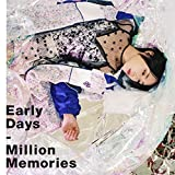 Early Days/Million Memories(初回生産限定盤)(DVD付)