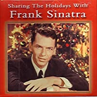 Sharing the Holidays With Frank Sinatra (2002-05-03)