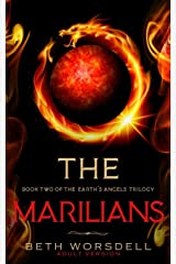 The Marilians: Adult version. Our Planet Dying, was just the beginning..... (Book two of the Earth's Angels Trilogy) ペーパーバック