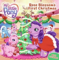 My Little Pony: Rose Blossom's First Christmas