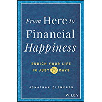 From Here to Financial Happiness: Enrich Your Life in Just 7…