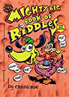 The Mighty Big Book of Riddles (Mighty Big Books)
