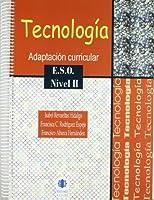 Tecnología, nivel II, ESO. Adaptación curricular