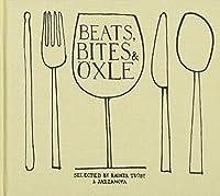 Beats, Bites & Oxie