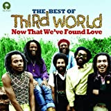 Now That We've Found Love-the Best of
