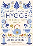 The Little Book of Hygge: The Danish Way to Live Well
