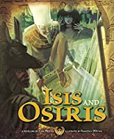 Isis and Osiris (Nonfiction Picture Books: Egyptian Myths)
