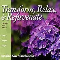 Transform Relax & Rejuvenate
