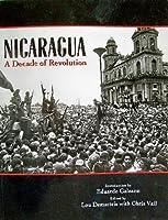 Nicaragua: A Decade of Revolution