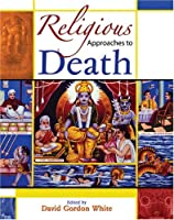 Religious Approaches to Death