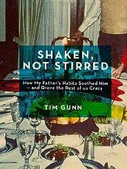 Shaken, Not Stirred (Kindle Single)