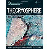 The Cryosphere and Global Environmental Change (Environmental Systems and Global Change Series)