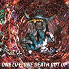 ONE LIFE,ONE DEATH CUT UP(完全生産限定盤)(在庫あり。)