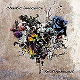 chaotic innocence
