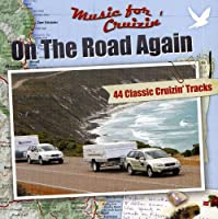 Music for the Cruisin-on the Road Again