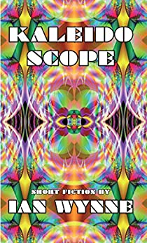Kaleidoscope by [Ian Wynne]
