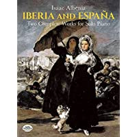 Iberia and España: Two Complete Works for Solo Piano (Dover Music for Piano)
