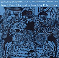 Vol. 2-Contes De Perrault: French Fairy Tales Read