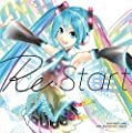 HATSUNE MIKU 10th Anniversary Album 「Re:Start」(初回盤)