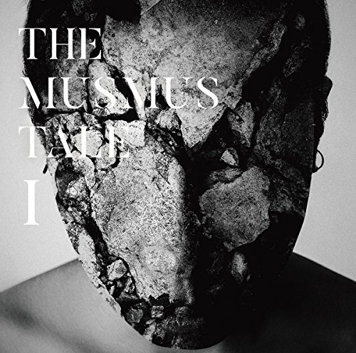 THE MUSMUS TALE Ⅰ