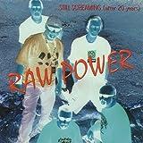 Still Screaming by Raw Power (2013-05-03)