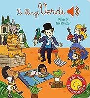 So klingt Verdi: Klassik fuer Kinder (Soundbuch)