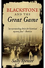 Blackstone and the Great Game (The Blackstone Detective series Book 2) Kindle Edition