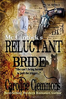 McClintock's Reluctant Bride (The McClintocks Book 3) by [Clemmons, Caroline]