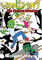 Booger Boys and the Shadow Invasion