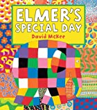 Elmer's Special Day: Elmer Series
