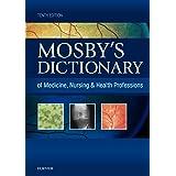 Mosby's Dictionary of Medicine, Nursing & Health Professions - eBook (Mosby's Dictionary of Medicine, Nursing, & Health Profe