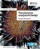 Visualization Analysis and Design (AK Peters Visualization S…