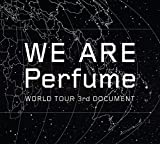 WE ARE Perfume -WORLD TOUR 3rd DOCUMENT(初回限定盤)[DVD] 画像