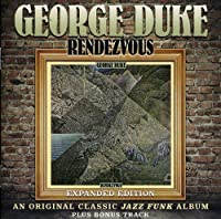 Rendezvous: Expanded Edition by George Duke (2011-11-22)