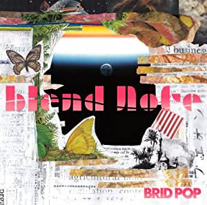 BRID POP/blend note