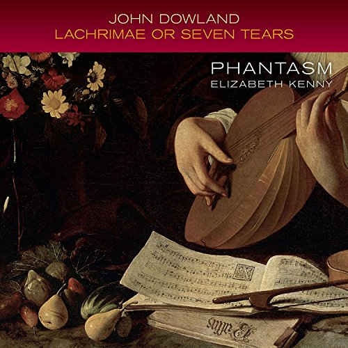 Dowland: Lachrimae Or Seven Te
