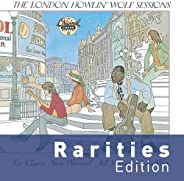 The London Howlin' Wolf Sessions (Rarities Edit