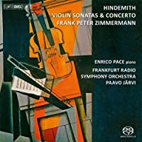 Hindemith: Violin Concerto and Sonatas by Pace