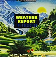 Collection by Weather Report (1994-11-07)
