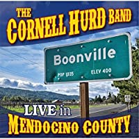 Boonville: Live in Mendocino County by Cornell Hurd Band (2015-05-04)
