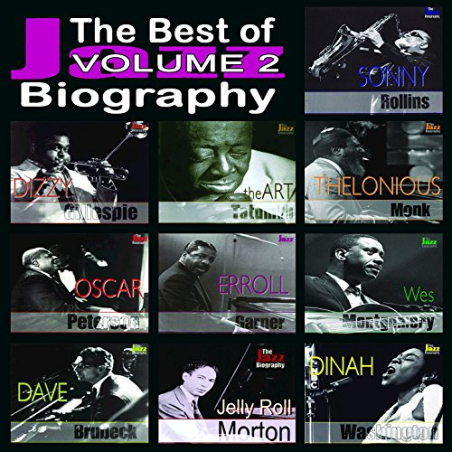 The Best of Jazz Biography, Vol. 2